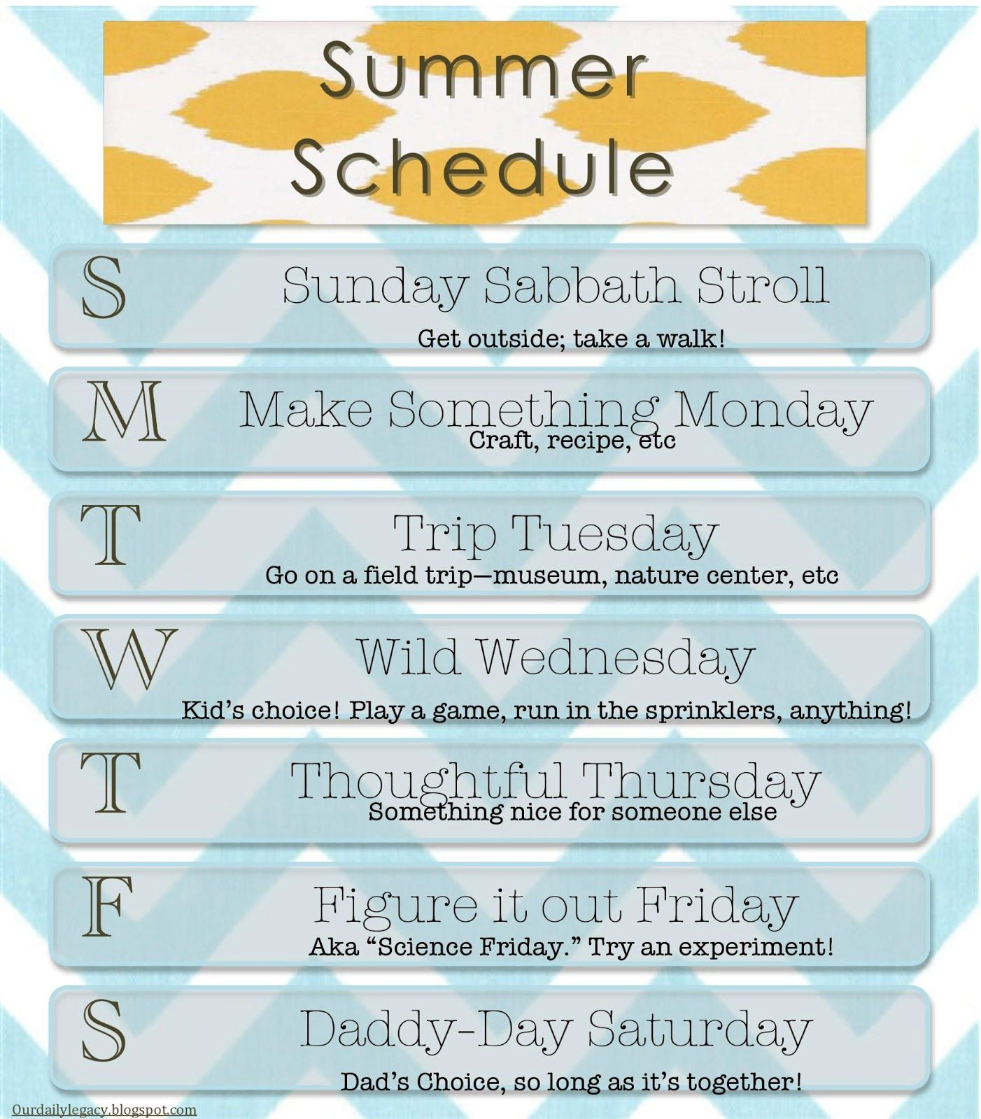 Our Daily Legacy: Summer Schedule #summerschedule