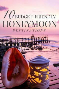 Find the 10 best budget-friendly honeymoon destinations for you and your significant other. Choose from a tropical location to a European adventure to find your dream destination.  #honeymoons #brideandgroom #weddingplanning #honeymoonadventure