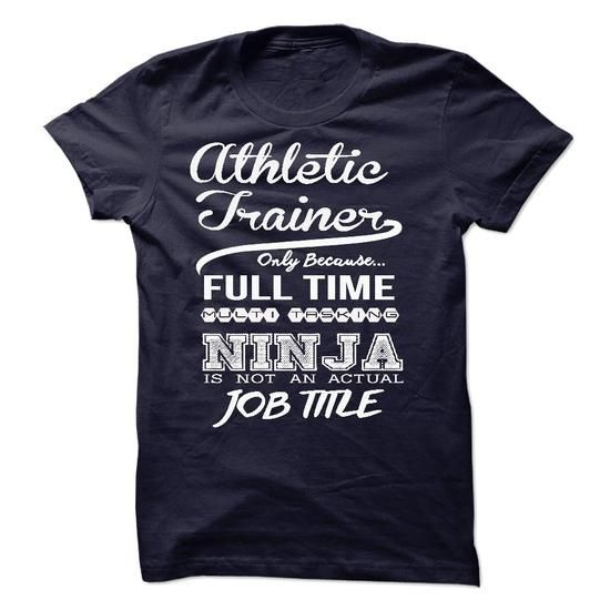 Athletic Trainer only because full time multitasking T-Shirt Hoodie Sweatshirts oia. Check price ==► http://graphictshirts.xyz/?p=99663