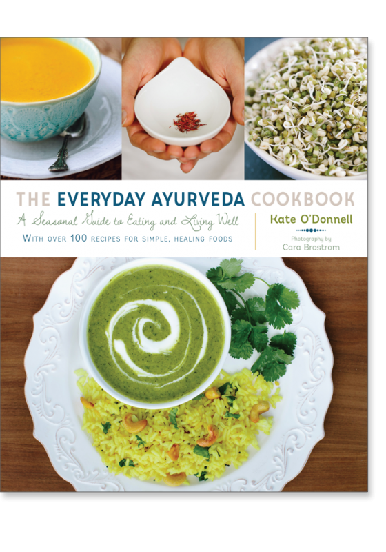 The everyday ayurveda cookbook a seasonal guide to eating and the everyday ayurveda cookbook a seasonal guide to eating and living wellwith over 100 recipes for simple healing foods 9781611802290 kate odonnell forumfinder Gallery