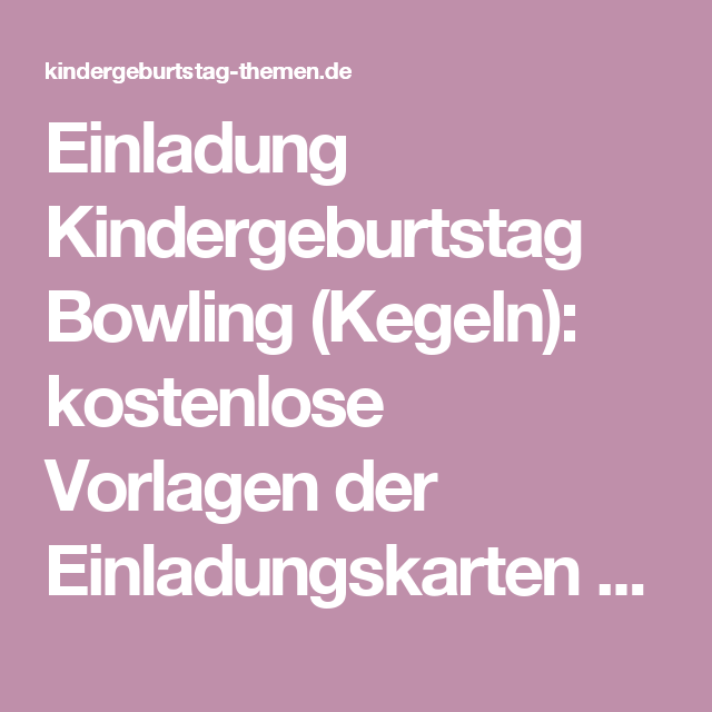 Einladung Kindergeburtstag Bowling Kegeln kostenlose Vorlagen