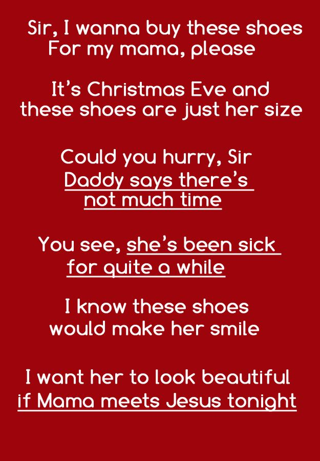 Christmas Shoes Lyrics.The Lyrics Are A Sobering Slap In The Face To Anyone Who Was