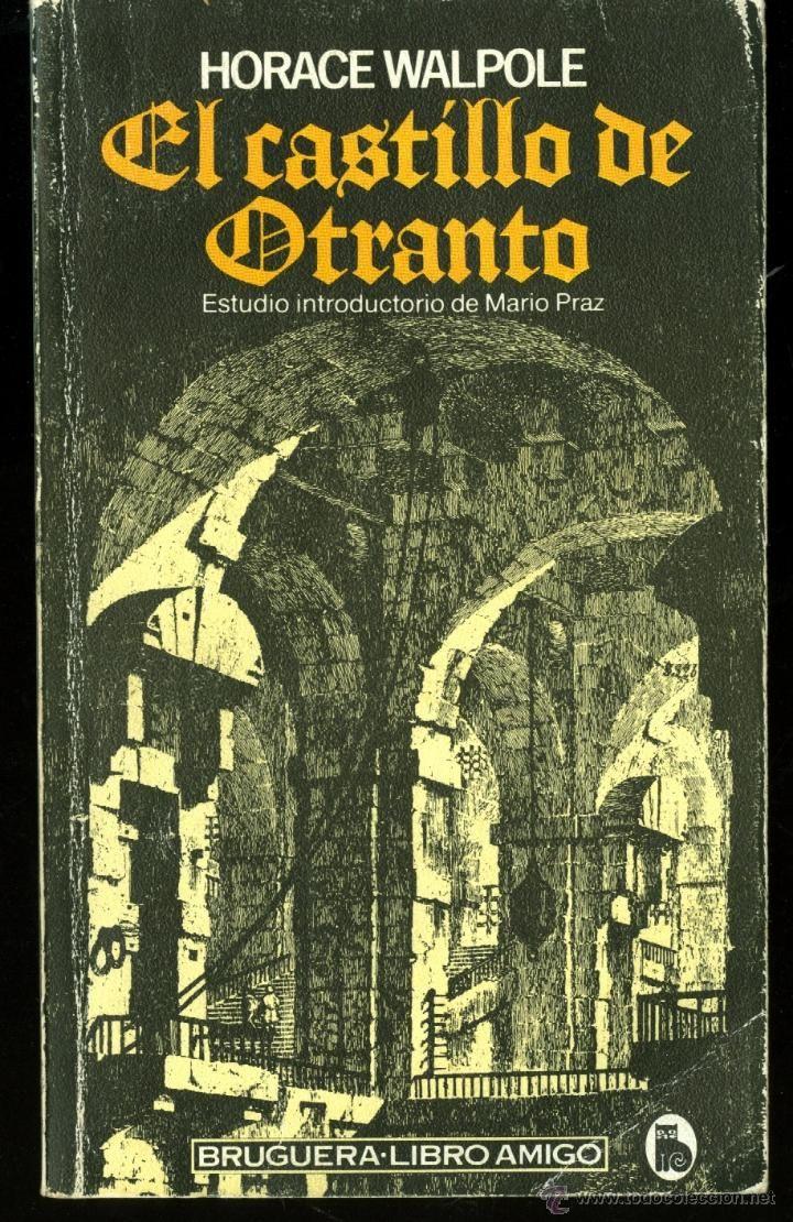 EL CASTILLO DE OTRANTO - HORACE WALPOLE (LITERATURA GÓTICA) | Literatura  gotica, Novela gotica, Goticas