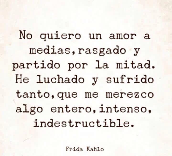 Frida Kahlo Frases Tumblr Buscar Con Google Inside Pinterest
