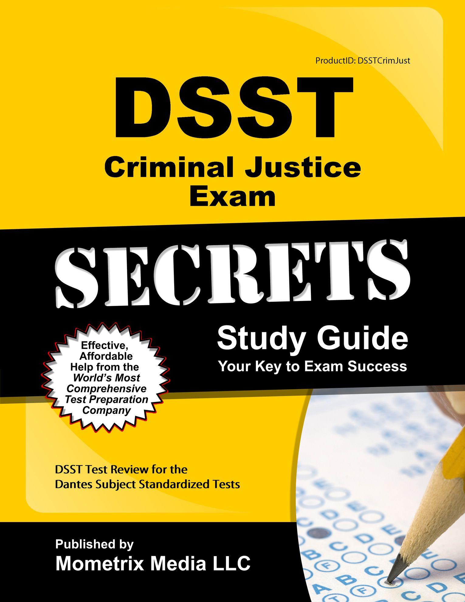 DSST Criminal Justice Exam Study Guide http://www.mo-media.