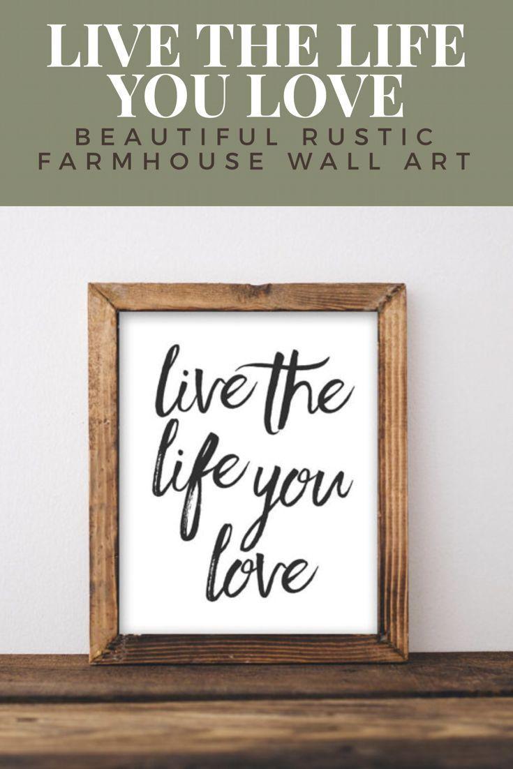 Printable Wall Art Live the life you