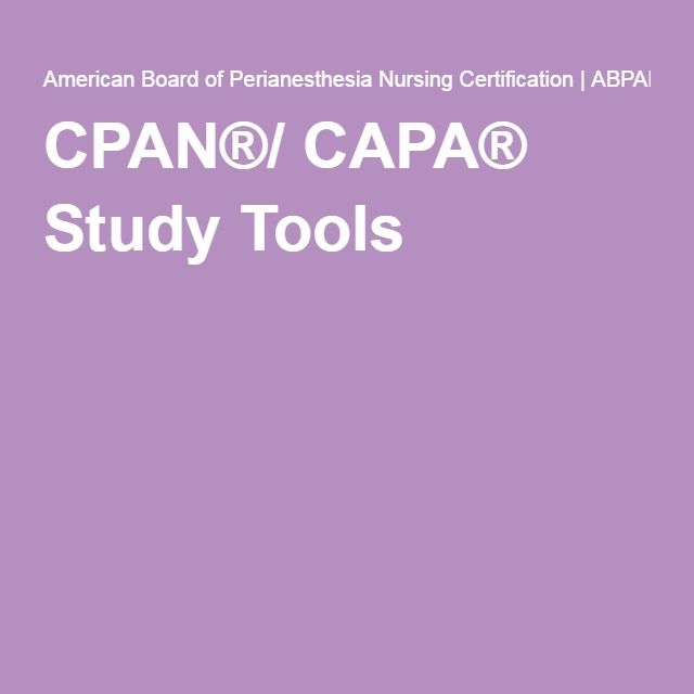 CPAN®/ CAPA® Study Tools   Nursing Certification   Pinterest ...