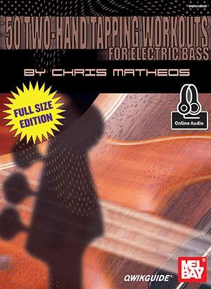 50 Two-Hand Tapping Workouts for Electric Bass - Full-Sized Edition (Book + Online Audio)