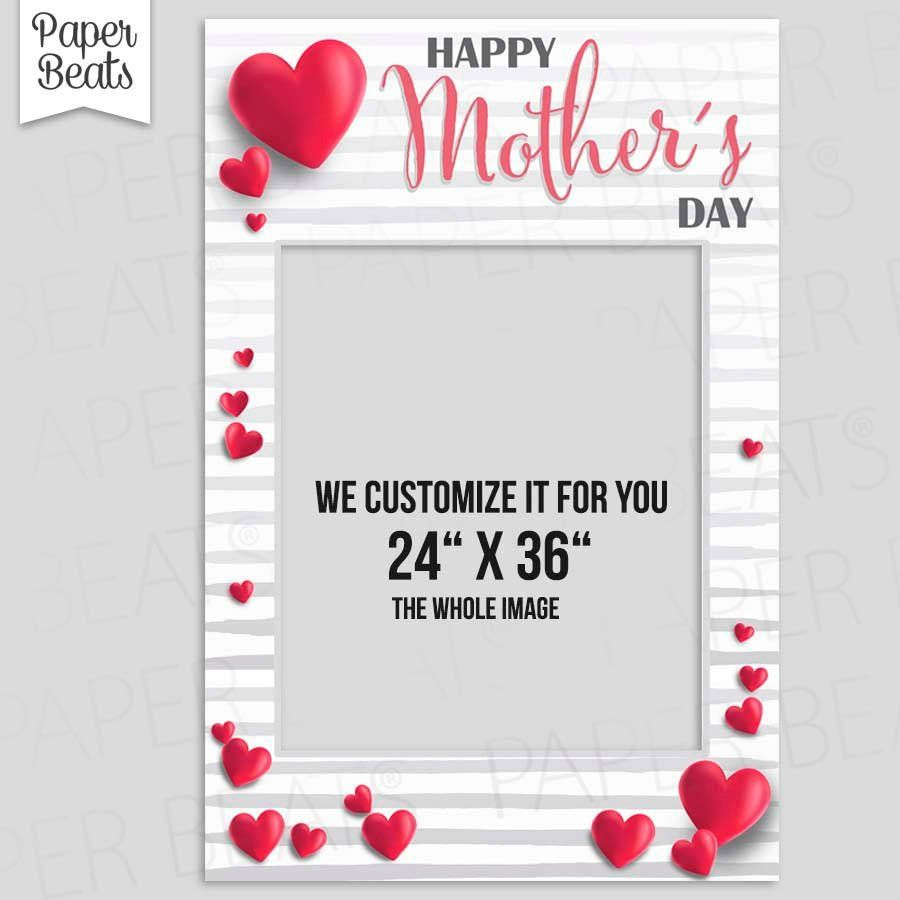 Happy Mothers Day Frame Photo Booth Frame Hearts Photo Etsy Happy Mother S Day Frames Happy Mothers Day Photo Booth Frame