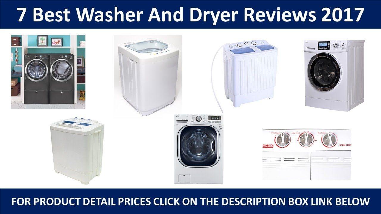 7 Best Washer And Dryer 2017 Bestwasheranddryer Washeranddryer