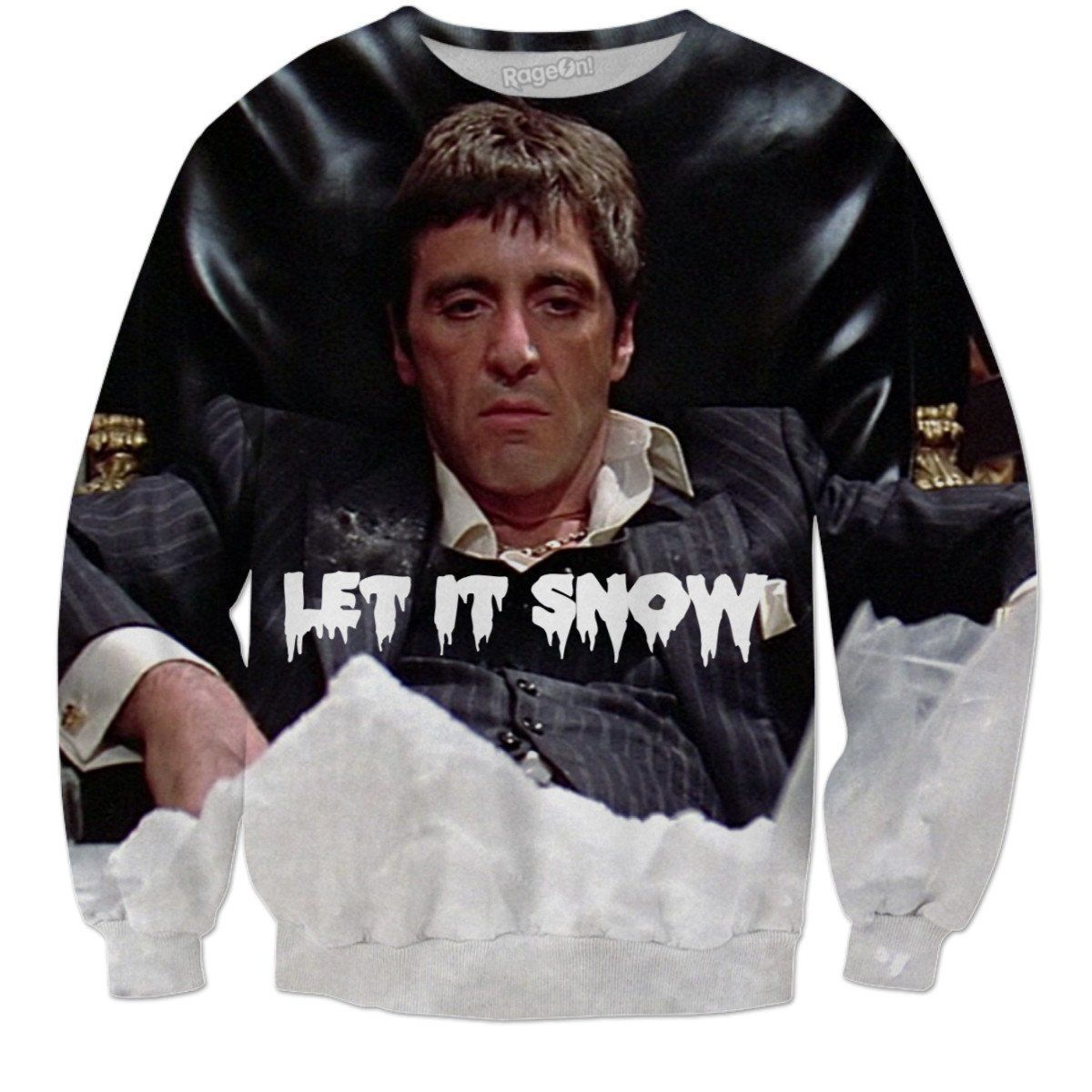 Scarface Let It Snow Sweatshirt Tony Montana Pinterest Let It