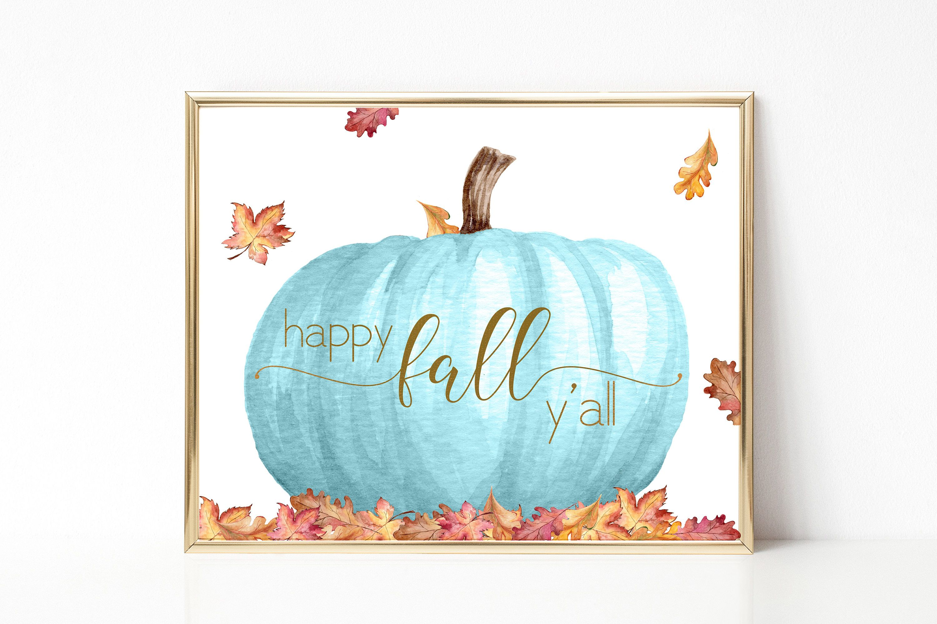 Happy Fall Y\'all Print-Blue Pumpkin Print-Fall Print-Autumn Print ...