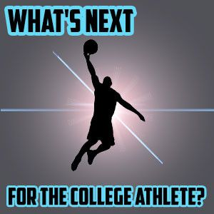What's Next for the College Athlete? #college #athlete #sports