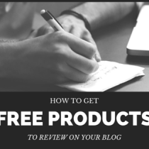 How To Get Free Products To Review On Your Blog