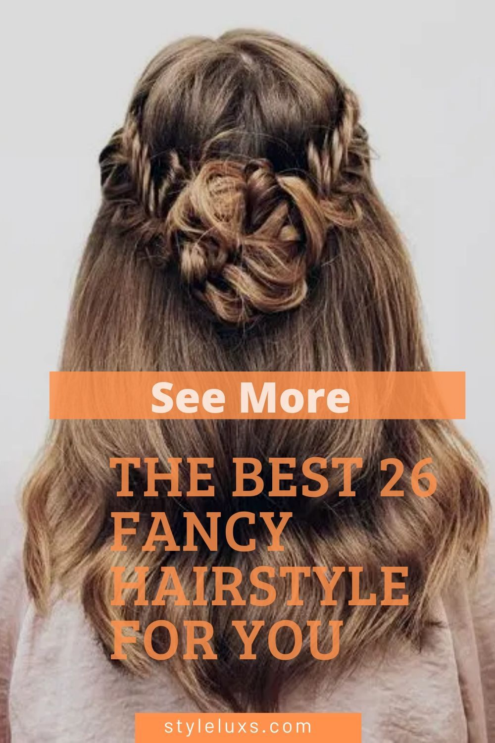The Best 26 Fancy Hairstyle for you