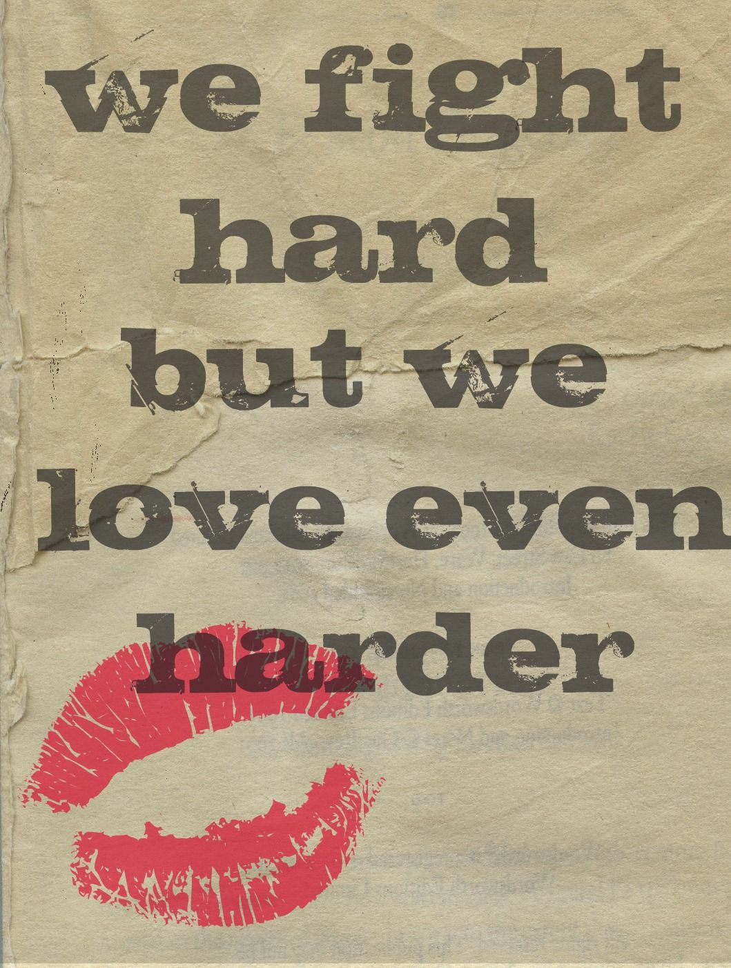 We Fight Hard But We Love Even Harder Love Yourself Quotes I Love You Quotes Hard Quotes