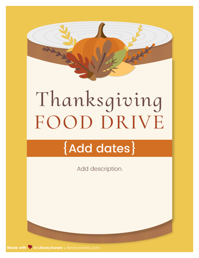 Want To Help Those In Need This Holiday Season Check Out Our Thanksgiving Food Drive Flyers Madeinlibraryaware Food Drive Flyer Food Drive Fundraiser Flyer