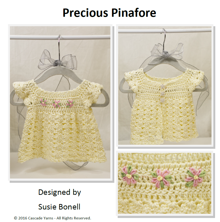Crochet Sateen Worsted Precious Baby Pinafore Designed by Susie ...