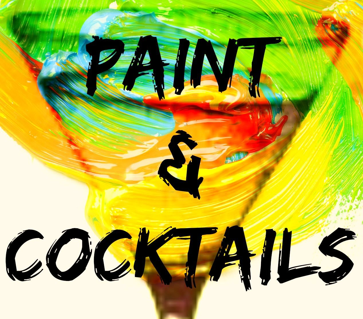 Paint & Cocktails - Paint Night for Grown Ups! Let's Mess Around. Great for Date Night or Girl's Night Out. Located in the GTA