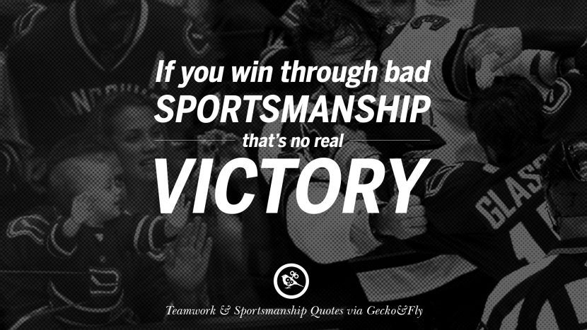 50 Inspirational Quotes About Teamwork And Sportsmanship Sportsmanship Quotes Sport Quotes Sportsmanship