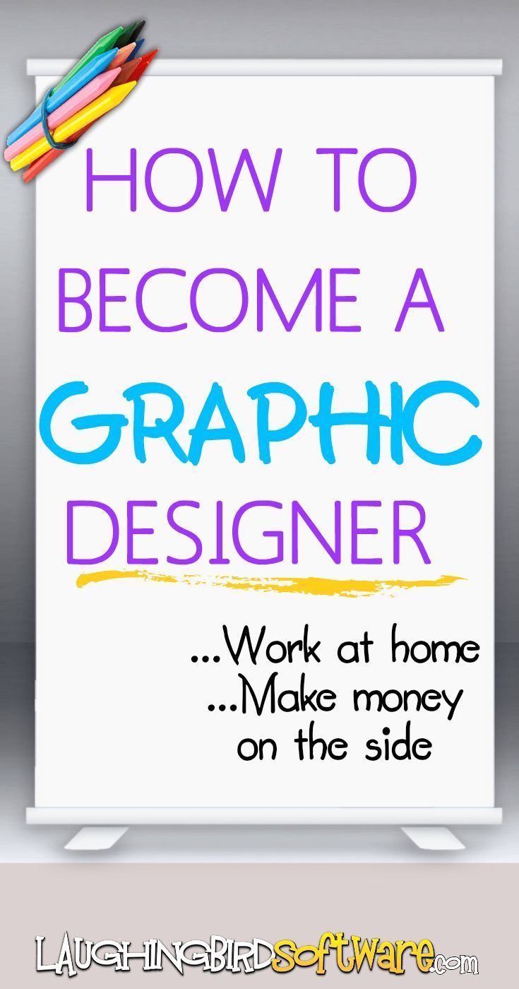 How To Become A Graphic Designer: Work At Home Or On The Side | Advanced  Marketing Solutions | Pinterest | Graphic Designers And Blogging
