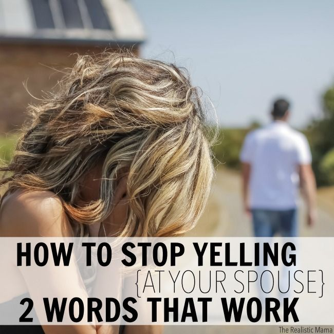 How To Stop Yelling At Your Spouse