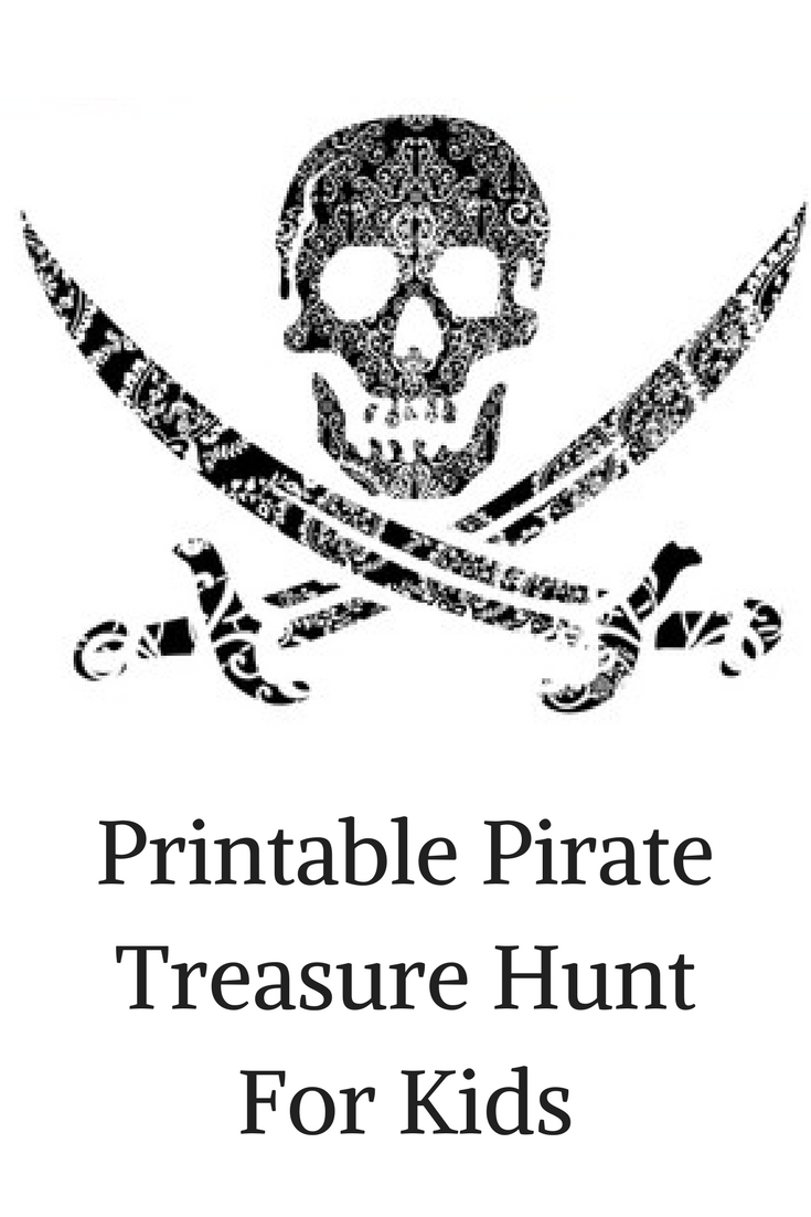 Pirate Treasure Hunt For Kids! (Free Printable
