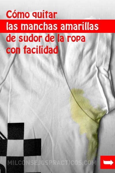 Cómo Quitar Las Manchas Amarillas De Sudor De La Ropa Con Facilidad Quitarmanchas Manchasdesudor Lavarropa Ropablanca Bla Cleaning Hacks Good To Know Tips