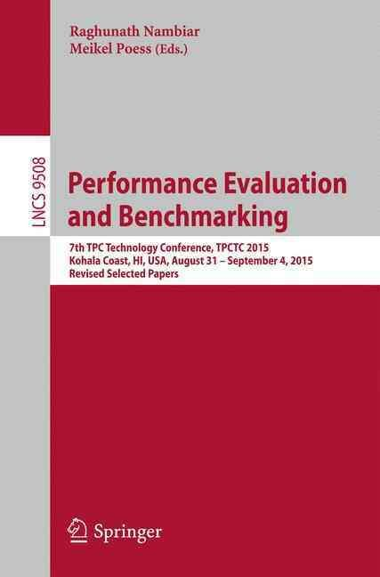 Performance Evaluation and Benchmarking Traditional to Big Data to