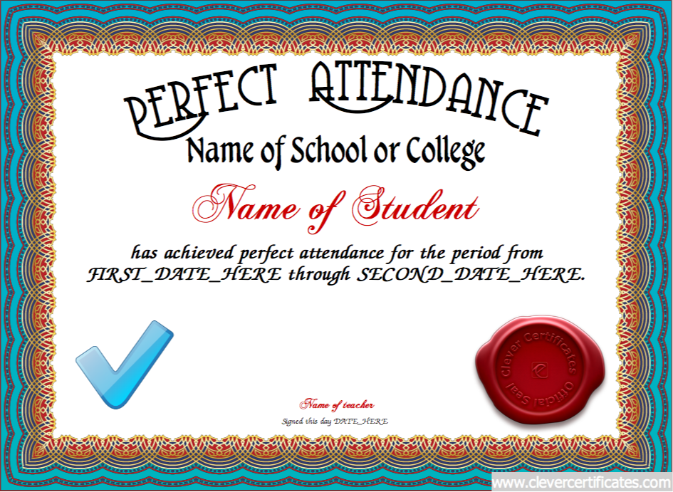 perfect attendance certificate designer education pinterest attendance certificate. Black Bedroom Furniture Sets. Home Design Ideas