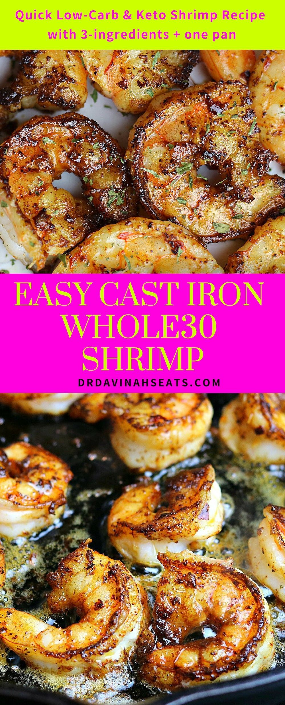 Easy Cast Iron Whole30 Shrimp  Dr Davinahs Eats  A Whole30 Shrimp recipe that requires just 3 ingredients and one cast iron pan Includes tips for g