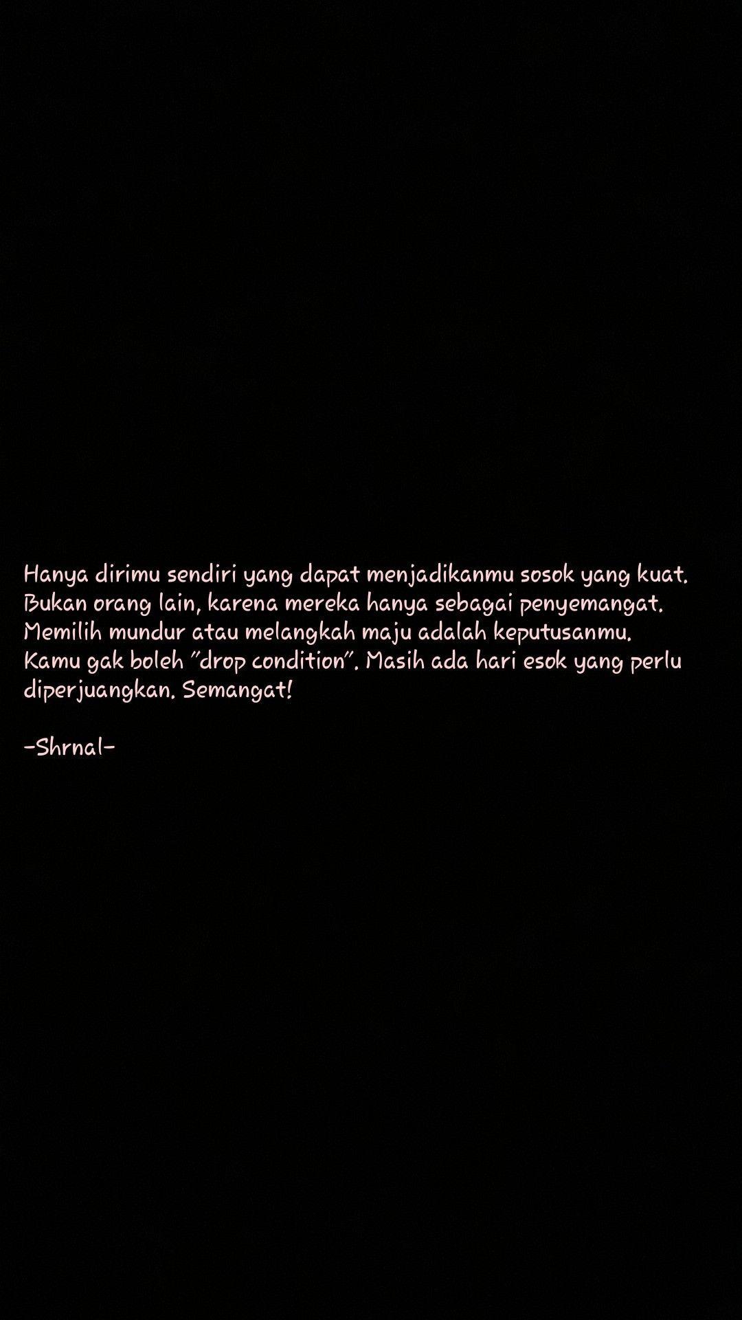#myself #lovemyself #nevergiveup #fight #katabijak #bijak #motivasi