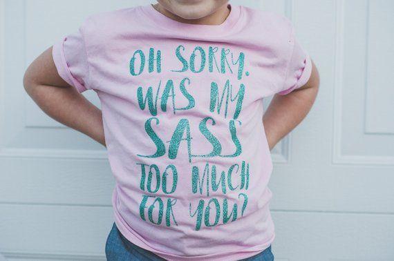 241025fd Sassy Shirt - Sass Toddler - southern sass - baby girl - toddler girl -  southern - glitter - oh sor