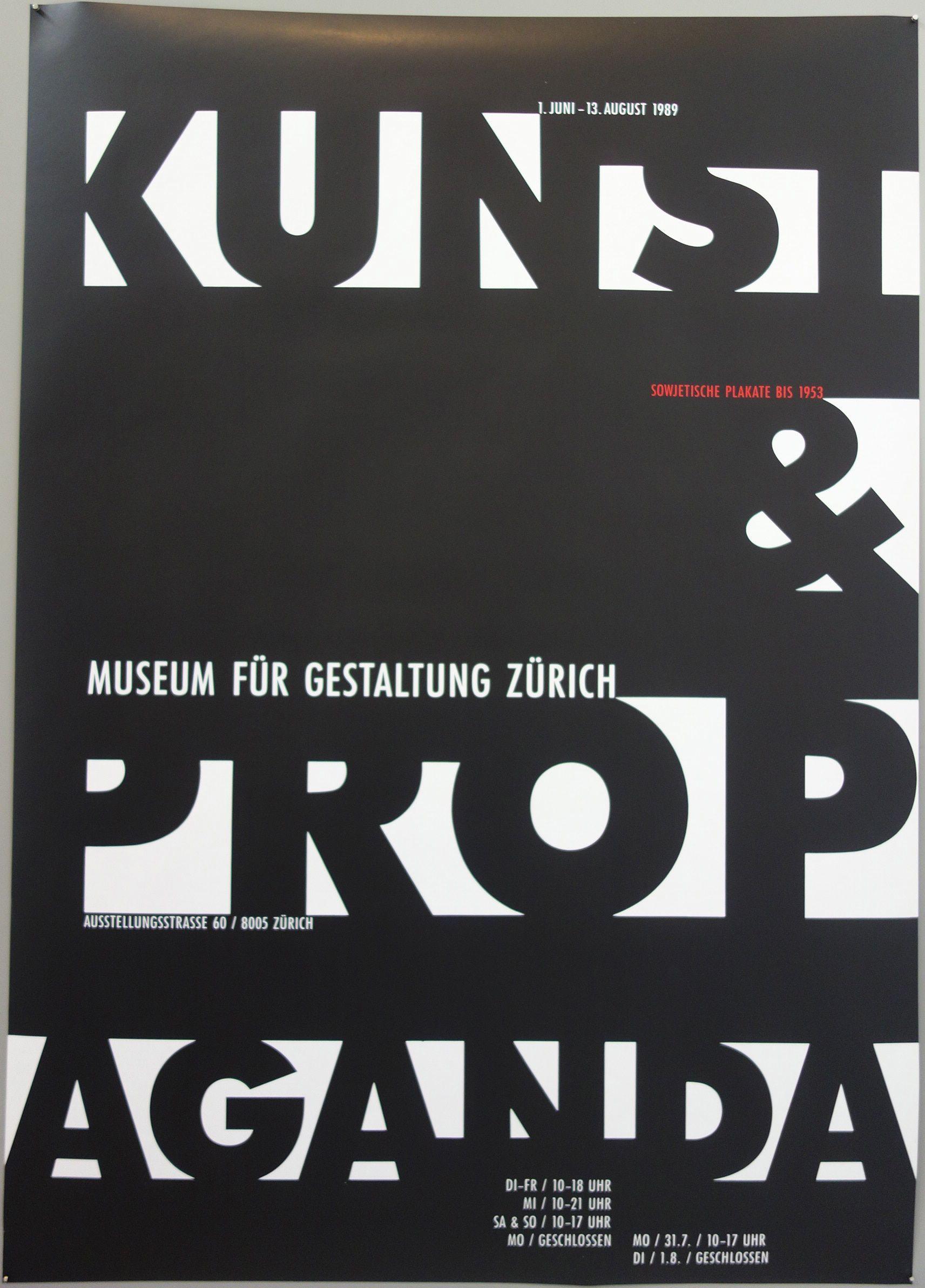 Kunst Museum Fur Gestaltung Zurich Propaganda Ausstellungsstrasse Typography Poster Typography Exhibition Poster