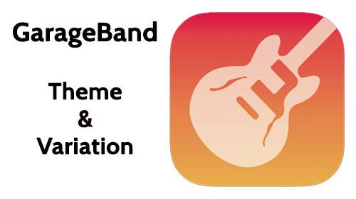 Learning Theme & Variation using GarageBand for iPad. This