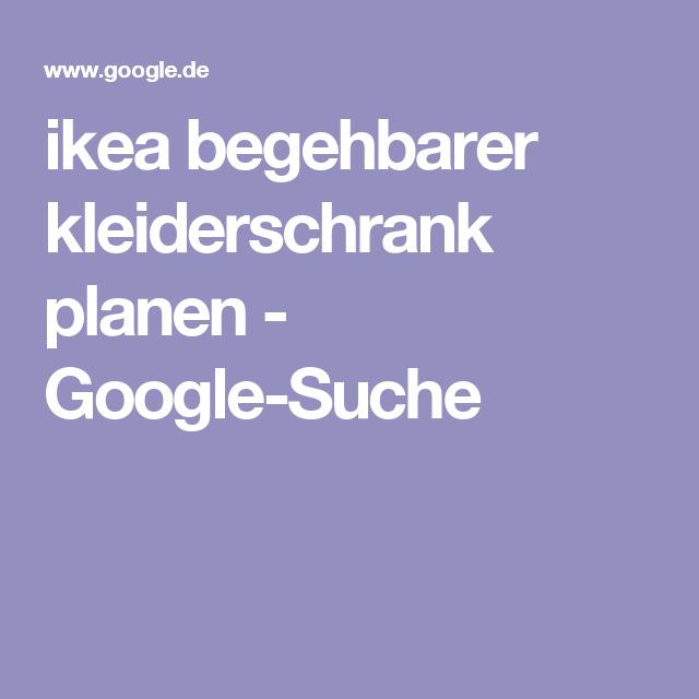 Beautiful ikea begehbarer kleiderschrank planen Google Suche