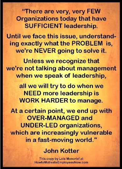Leadership Quotation by John Kotter Talking about the need
