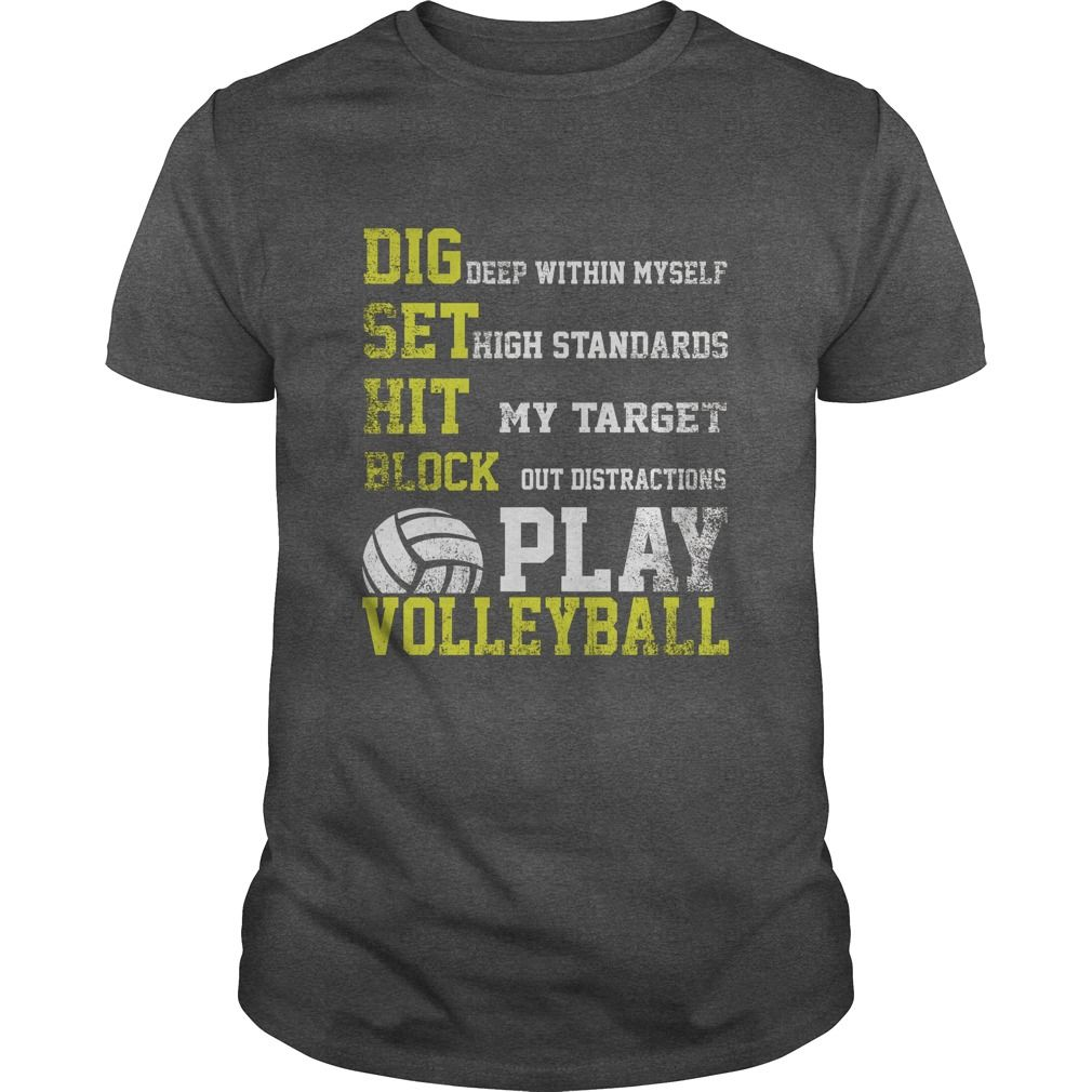Shop Play Volleyball T Shirt T Shirt Custom Made Just For You Available On Many Styles Siz Volleyball Shirt Designs Volleyball Sweatshirts Volleyball Tshirts