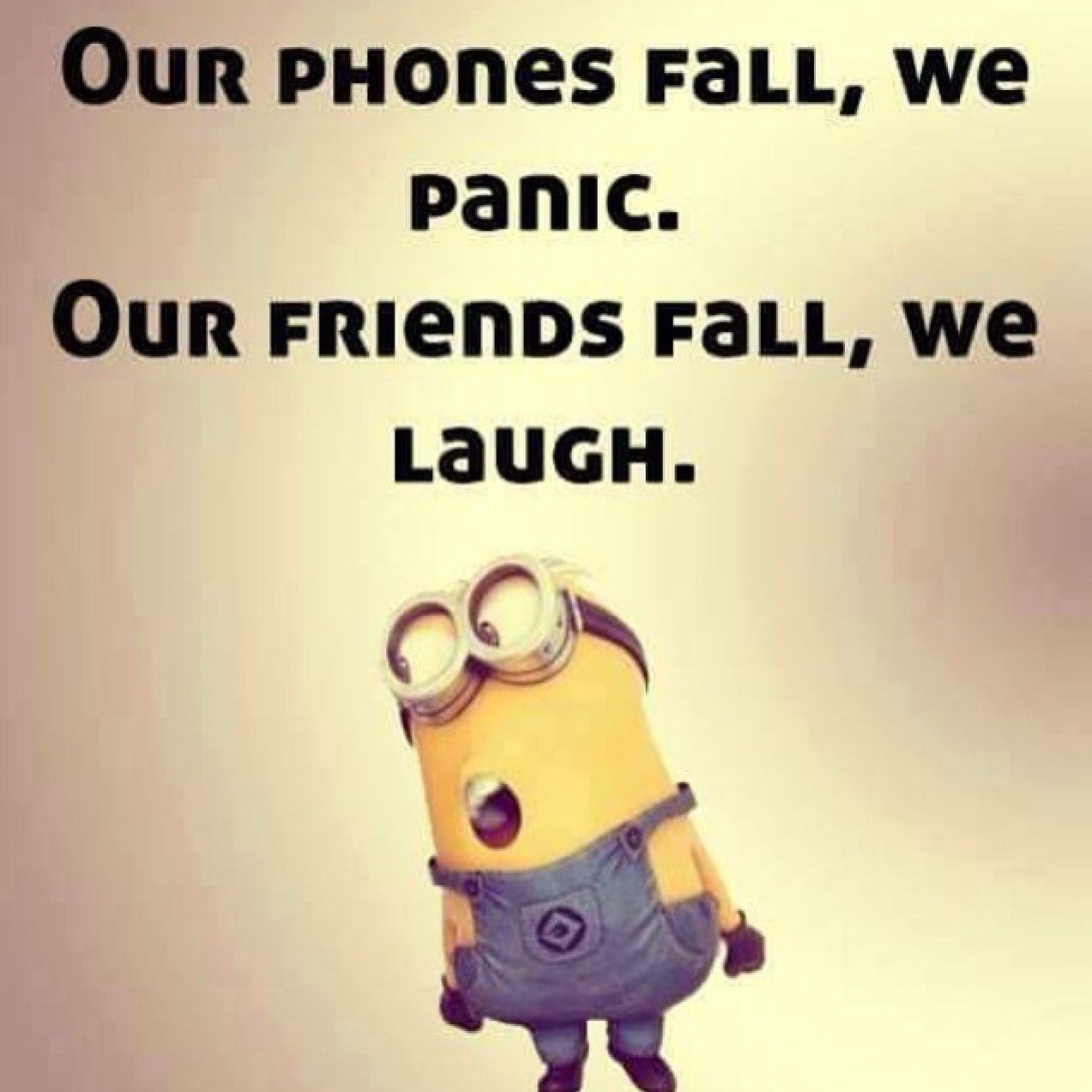 So True Our Generation Is So Jacked Up Minions Funny Funny Minion Quotes Minion Jokes