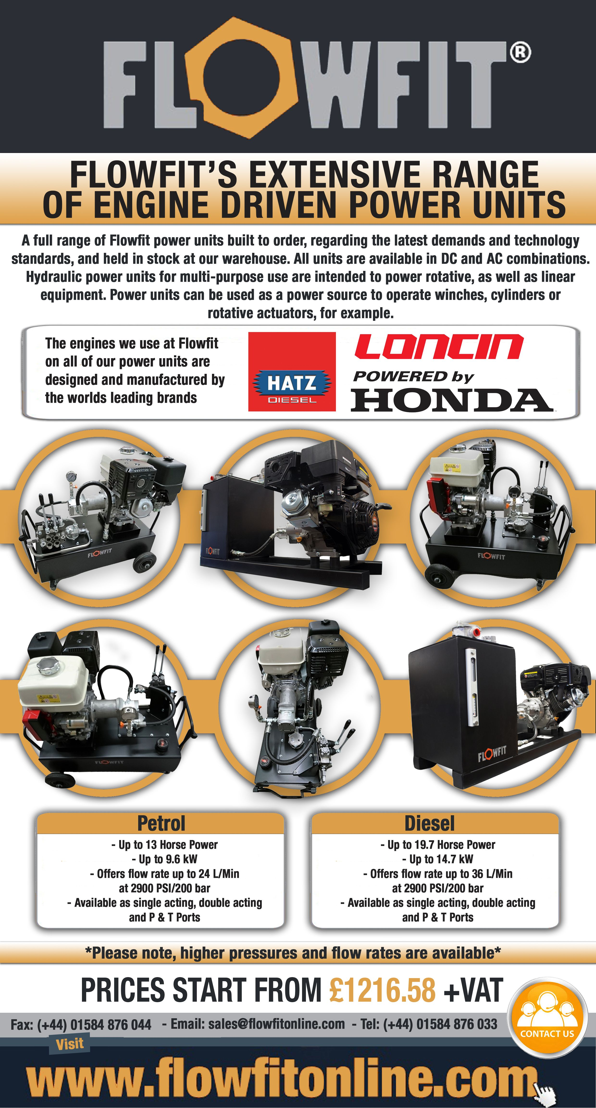 We are proud of the wide range of engine driven hydraulic power units that we have on offer, including models from industry-leading brands, such as Loncin, Honda and Hatz.  We assemble and extensively test every single power unit that we supply, to ensure that you can enjoy a reliable power unit which provides the optimum amount of power for your system.  Get yours today!