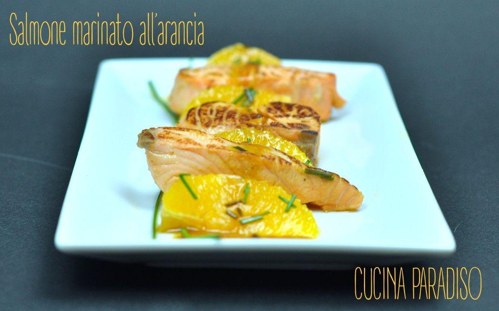 SALMONE MARINATO ALLE ARANCE #cucinaparadiso #arance #salmone #salmon #orange