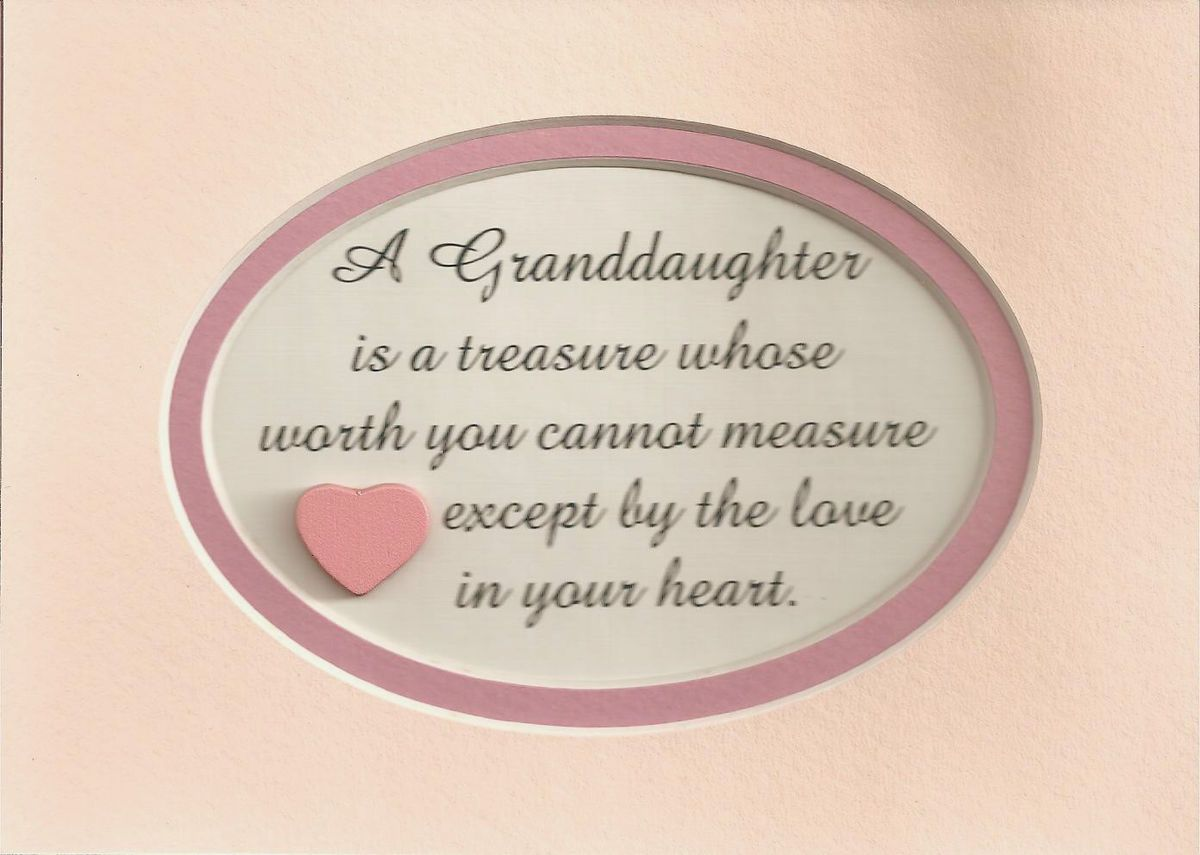 I Love My Granddaughter Quotes Children Girls Treasure Heart Love Sayings Verses Poems Plaques