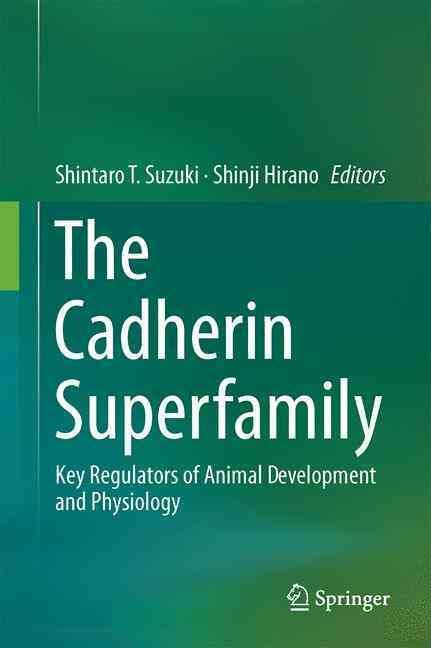 The Cadherin Superfamily: Key Regulators of Animal Development and Physiology