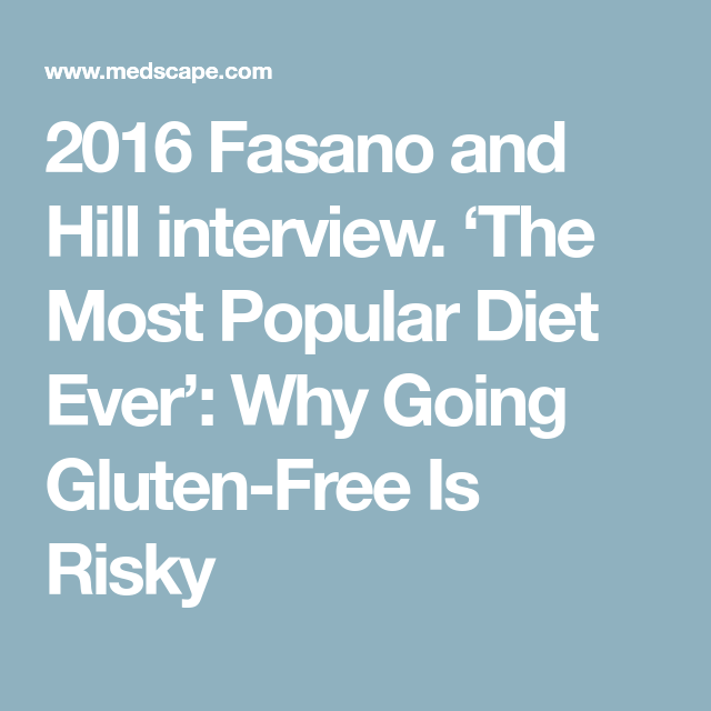 2016 Fasano and Hill interview. 'The Most Popular Diet ...