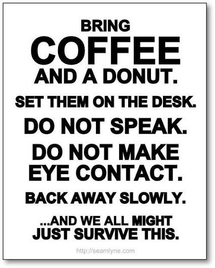 Bring Coffee A Donut Coffe Humor From Funny Technology