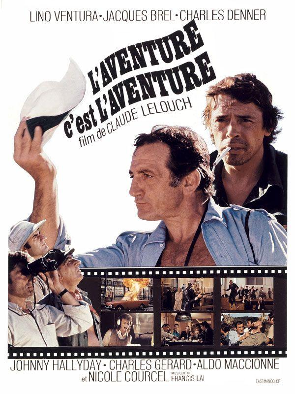 L'Aventure, c'est L'Aventure de Claude Lelouch (1972 is part of Cinema film, Cinema france, Film francais, Film inspiration, Film school, Film books - Redécouvrez la bandeannonce de L'Aventure, c'est L'Aventure ponctuée des secrets de tournage et d'anecdotes sur ce film  ☞ L'aventure c'est l'aventure est
