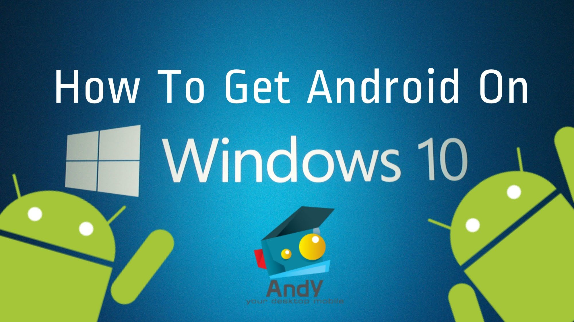 How To Get Android Emulator On Windows 10 (Andy) Android