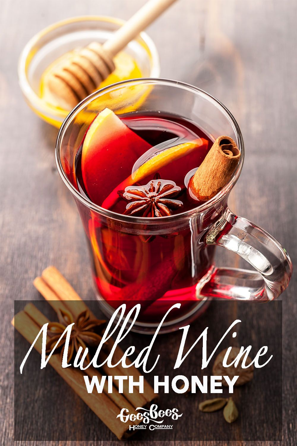 Mulled Wine With Honey Honey Recipes Mulled Wine Mulled Wine Recipe