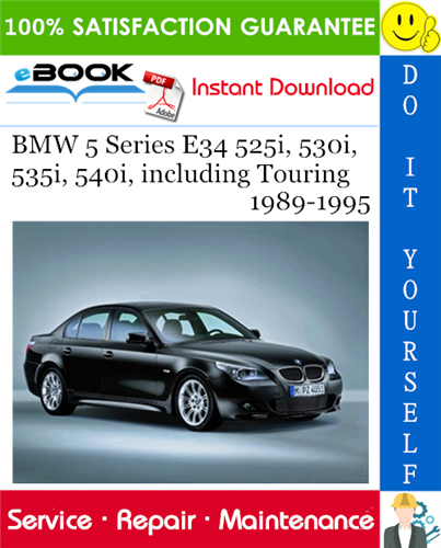 Bmw 5 Series E34 525i 530i 535i 540i Including Touring Service Repair Manual 1989 1995 Download Bmw Bmw 5 Series Touring