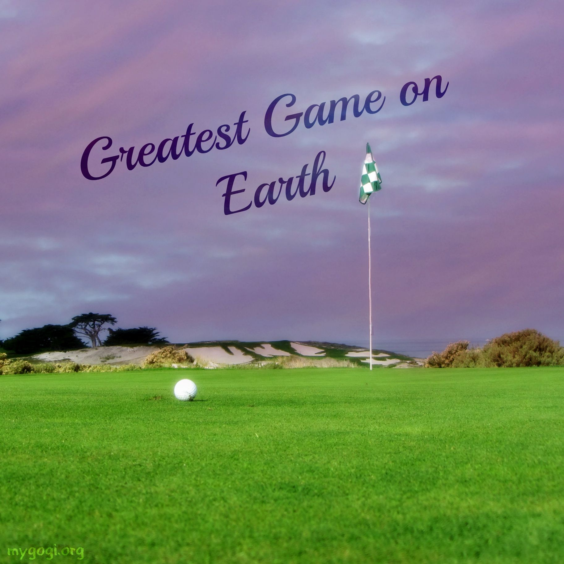 Golf Love Quotes Golf Is And Always Will Be Thegreatestgameonearth Golf
